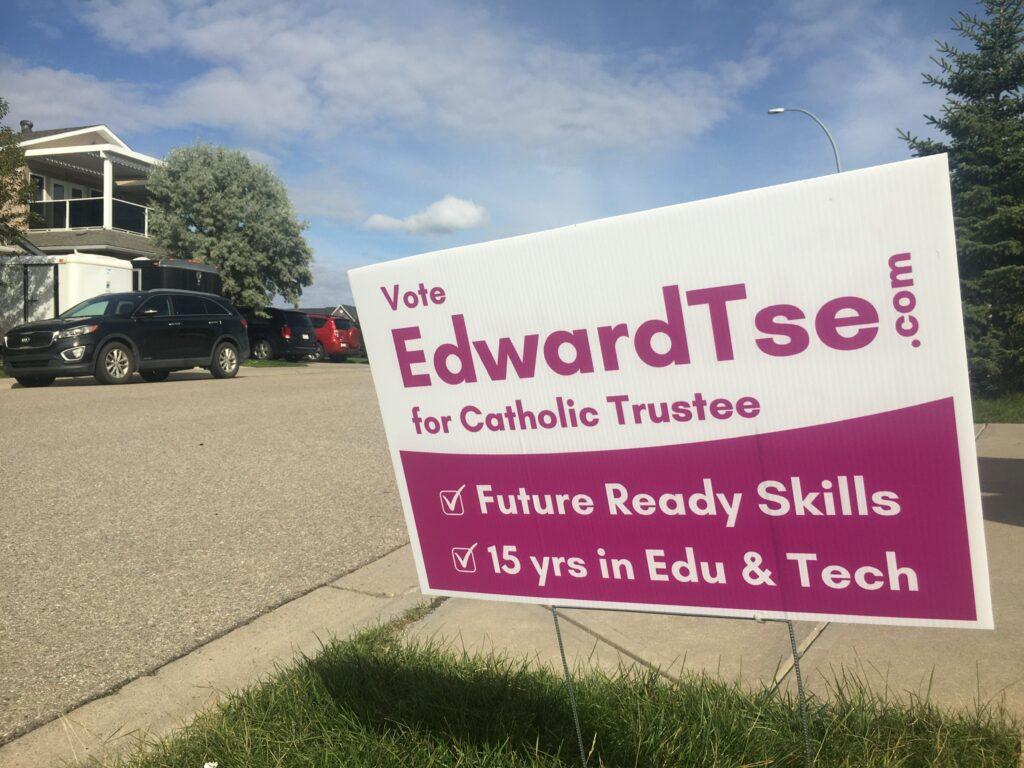 Edward Tse for Catholic Trustee Lawn Signs
